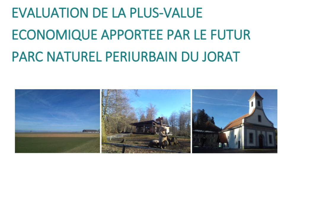 Evaluation de la plus-value économique du Parc naturel du Jorat